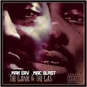 The Gank & The Gas by Mak Erv