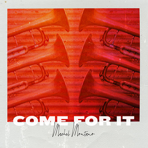 Come For It by Machel Montano