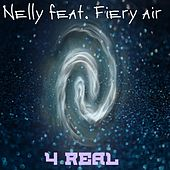 4 Real by Nelly