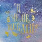 El Mejor Regalo by Various Artists