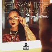 Evolve by Morgan Westbrooks