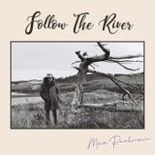 Follow the River de Max Poolman
