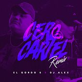 Cero Cartel by DJ Alex
