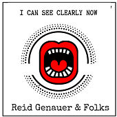 I Can See Clearly Now - Single de Reid Genauer