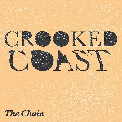 The Chain von Crooked Coast