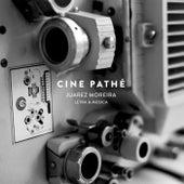 Cine Pathé de Juarez Moreira