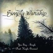 You Say (feat. Kayla Borman) by Simply Worship