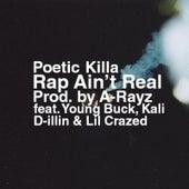 Rap Ain't Real von Poetic Killa