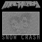 Snow Crash von Mac Ready