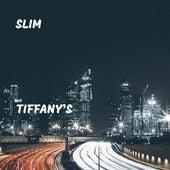 Tiffany's by Slim