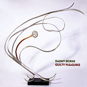 Guilty Pleasures by Danny Beirne