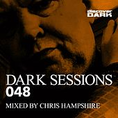Dark Sessions 048 (Mixed by Chris Hampshire) by Various Artists