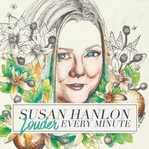 Louder Every Minute de Susan Hanlon