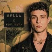 Bella E Rovinata (Bachata Remix) de DJ Tronky
