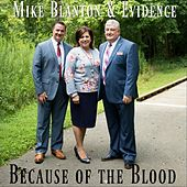 Because of the Blood by Mike Blanton