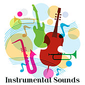 Instrumental Sounds: Ambient Relaxation di Instrumental Relaxation