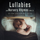 Lullabies And Nursery Rhymes (Soft Piano With Ocean Waves Sleep Aid), Vol. 2 by Sleeping Little Lions
