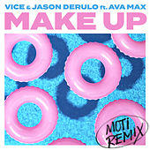 Make Up (feat. Ava Max) (MOTi Remix) by Vice