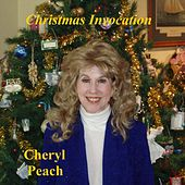 Christmas Invocation by Cheryl Peach