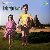 Balaraju Katha (Original Motion Picture Soundtrack) de Various Artists
