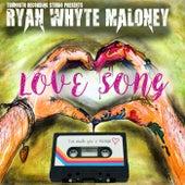 Love Song von Ryan Whyte Maloney
