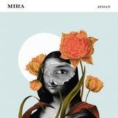 Mira by Aydan