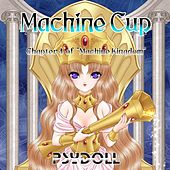 Machine Cup: Chapter 4 of Machine Kingdom by Psydoll