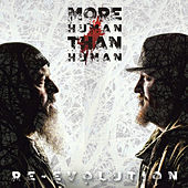 Re-Evolution de More Human Than Human