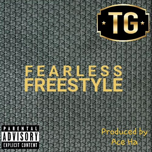 Fearless (Freestyle) by Tony Grands