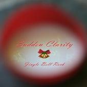 Jingle Bell Rock by Sudden Clarity