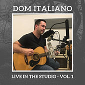 Live In The Studio - Vol. 1 de Dom Italiano