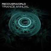 Recoverworld Trance Annual de Various Artists