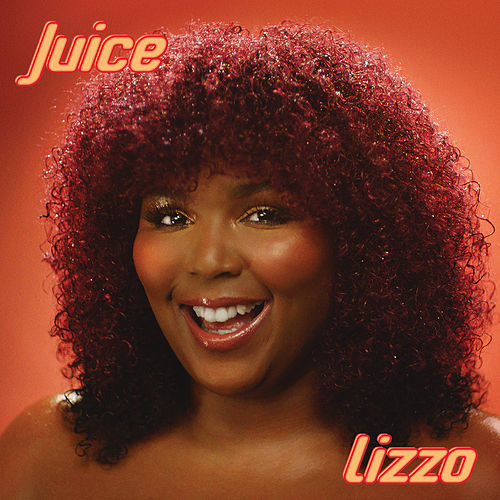 Juice by Lizzo