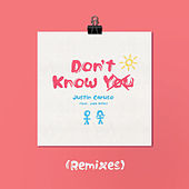 Don't Know You (feat. Jake Miller) (Remixes) de Justin Caruso