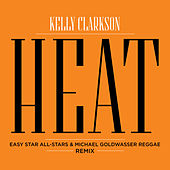 Heat (Easy Star All Stars & Michael Goldwasser Reggae Remix) de Kelly Clarkson