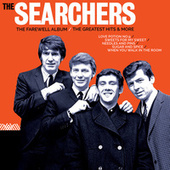 The Farewell Album: The Greatest Hits & More von The Searchers
