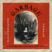 Destroying Angels von Garbage