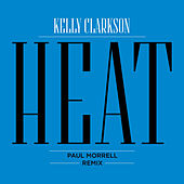 Heat (Paul Morrell Remix) von Kelly Clarkson