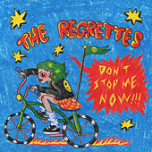 Don't Stop Me Now by The Regrettes