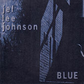 Blue by Jef Lee Johnson