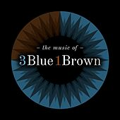 The Music of 3blue1brown by Various Artists