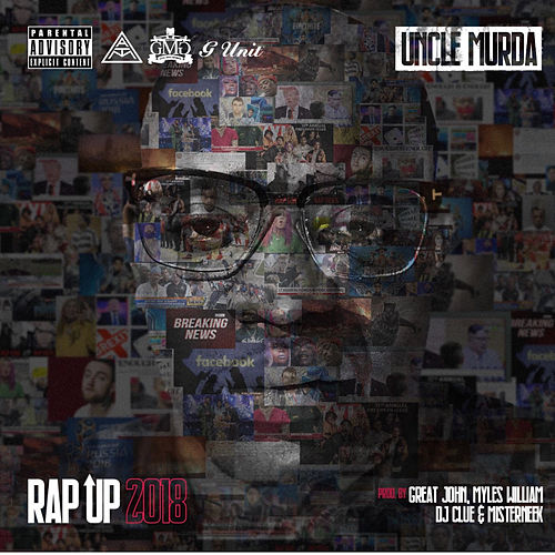 Rap Up 2018 by Uncle Murda