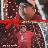 It's Christmas Time by Big Ro Muzic