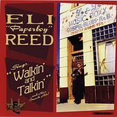 Sings Walkin' and Talkin' (And Other Smash Hits) by Eli 'Paperboy' Reed
