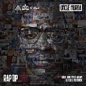Rap Up 2018 de Uncle Murda