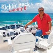 Kick'n Back by Johnny B