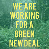 Green New Deal by Phil and the Osophers