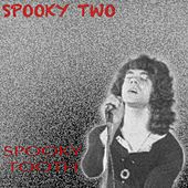Spooky Two de Spooky Tooth