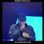 My Presciption de Bobby Womack