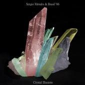 Crystal Illusions de Sergio Mendes